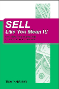 Sell Like You Mean It! Book